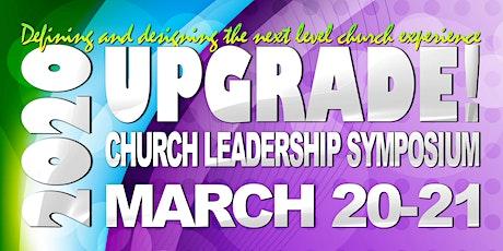 Upgrade! 2020 Church Leadership Symposium tickets
