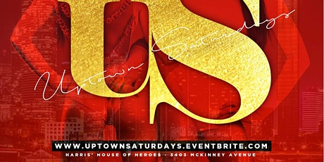 (Feb. 22nd) Uptown Satur-DAYs @ the all-new Harris House of Heroes tickets