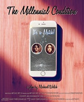 """The Millennial Condition"" Premiere"