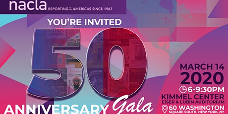 NACLA 50th Anniversary Gala Dinner & Fundraiser tickets