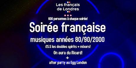 Soirée années 80/90/2000 organisée par Les français de Londres tickets