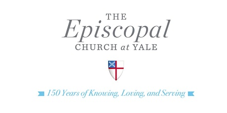 150th Anniversary of The Episcopal Church at Yale tickets