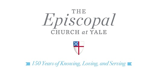 150th Anniversary of The Episcopal Church at Yale