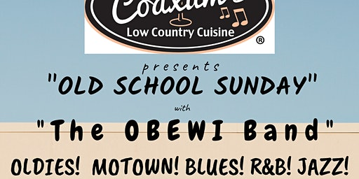CONYERS Old School Sundays @ Coaxum's w The OBEWI Band 6pm - 8:30 - FEB 9th