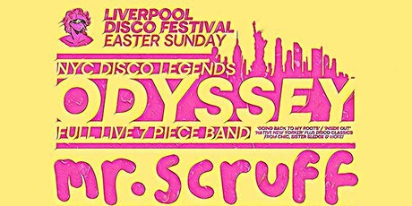 Liverpool Disco Festival - Easter Sunday Ft. Odyssey (Full Band) tickets
