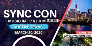 SYNC CON, Austin: Music In Film and TV Mixer