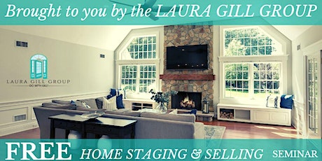 Free Home Staging and Selling Seminar tickets