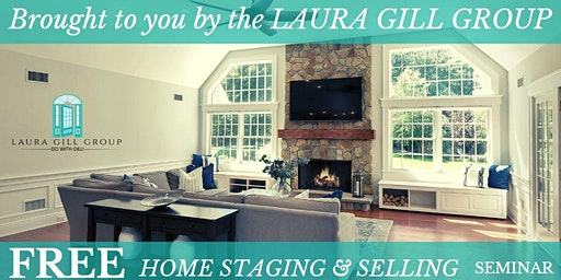 Free Home Staging and Selling Seminar