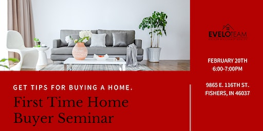 February First Time Home Buyer Seminar