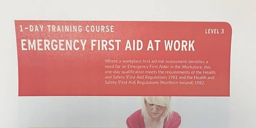 Emergency First Aid at Work - Level 3