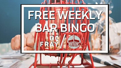Copy of FREE Weekly Bar Bingo at Whitlow's, Every Sunday tickets