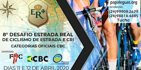 8º Desafio Estrada Real de Ciclismo - (CRI e ESTRADA) ingressos
