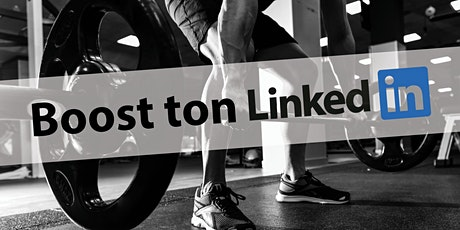 Atelier Boost ton LinkedIn! tickets