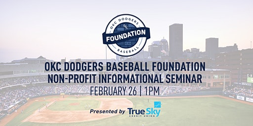 OKC Dodgers Non-Profit Informational Seminar