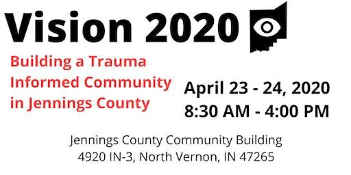 Vision 2020 - Building a Trauma Informed Community- CRI 2 Day Training