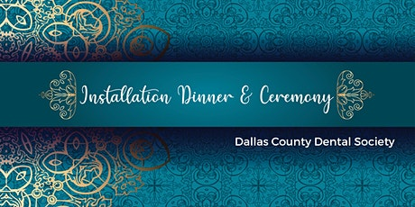 2020 Dallas County Dental Society Installation of Officers tickets