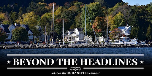 Beyond the Headlines: Wisconsin's Water Future - Greater Green Bay