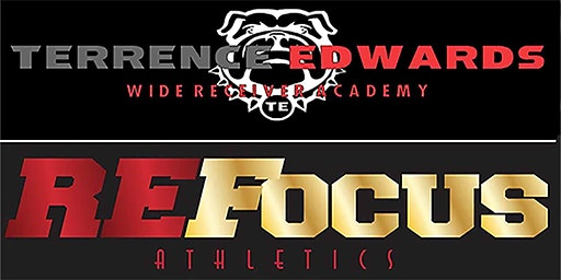 Terrence Edwards Wide Receiver Academy & ReFocus Athletics
