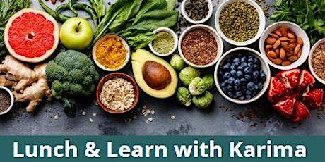 Lunch & Learn w/Karima tickets