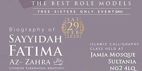 Women of Islam: Sayyidah Fatima رضي الله عنه tickets