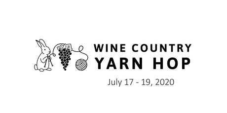 2020 Wine Country Yarn Hop (07-18-2020 starts at 10:00 AM) tickets