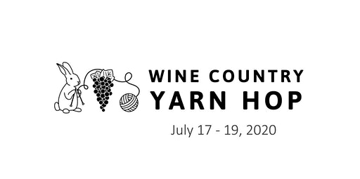 2020 Wine Country Yarn Hop (07-18-2020 starts at 10:00 AM)
