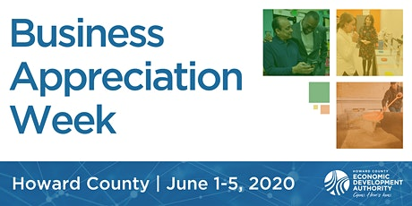 POSTPONED: Howard County Business Appreciation Week 2020! (Please Select One Time) tickets