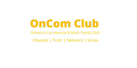 OnCom Investment Club   Ontario's Multi Family & Commercial Investment Club  tickets