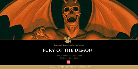 "Buddhist Inspired Cinema presents ""Fury of the Demon"" tickets"