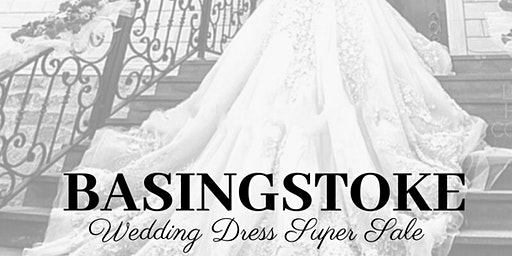 BASINGSTOKE WEDDING DRESS SUPER SALE