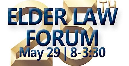 25th Annual Elder Law Forum tickets