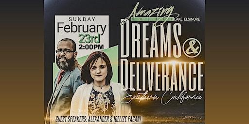 Dreams & Deliverance - Southern California