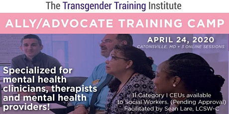 Transgender Ally/Advocate Training Camp - For Mental Health Professionals - HYBRID: In-person 4/24 + Online 10:30 AM-12:30 PM (EST) on 4/29, 5/6, 5/13 tickets