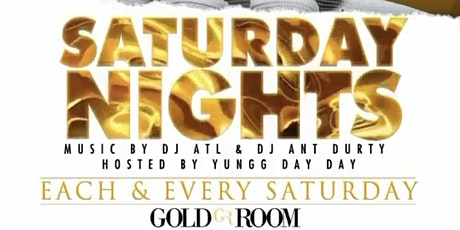 GOLDROOM SATURDAYS /  ATL'S #1 HIPHOP PARTY tickets
