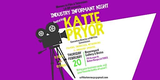 Industry Informant Night w/ Katie Pryor