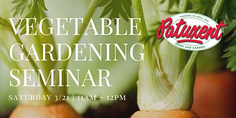 Vegetable Gardening Seminar tickets