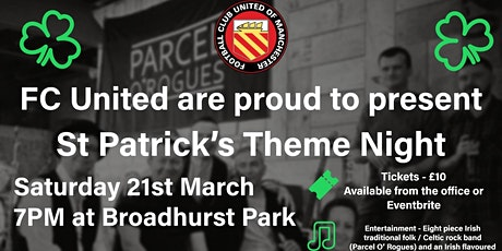St Patrick's Night Party at FC United of Manchester feat. Parcel O' Rogues tickets