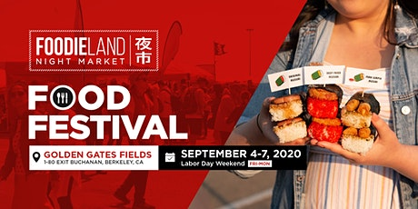 FoodieLand Night Market  - SF Bay Area (September 4-7, 2020) tickets