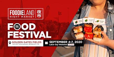 FoodieLand Night Market  - SF Bay Area (September 4-7, 2020) tickets