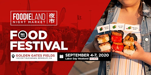 FoodieLand Night Market  - SF Bay Area (September 4-7, 2020)