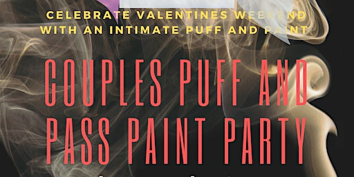 COUPLES PUFF, PAINT AND CREATE