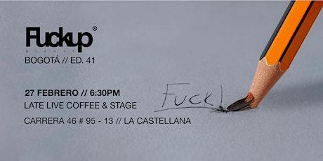 Fuckup Nights Bogotá - Edición 41 tickets