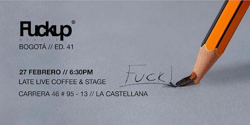 Fuckup Nights Bogotá - Edición 41