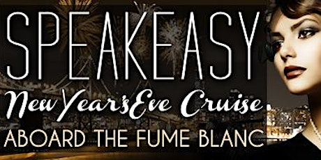 Speakeasy™ New Year's Eve 2021 San Francisco Fireworks Cruise billets