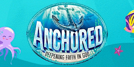 Vacation Bible School: Anchored tickets