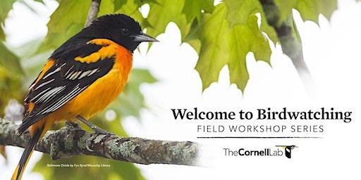 Welcome to Birdwatching Field Workshop Series - Walk 1
