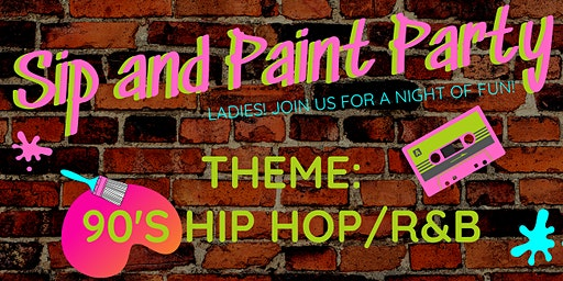 Sip and Paint: 90's Hip Hop and R&B