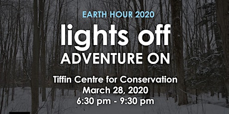 Earth Hour-Lights Off and Adventure On tickets