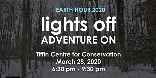 Earth Hour-Lights Off and Adventure On