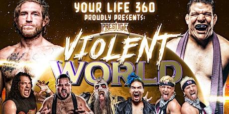 Prestige Wrestling presents: Violent World tickets